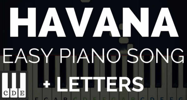 HAVANA – easy piano song for beginners!
